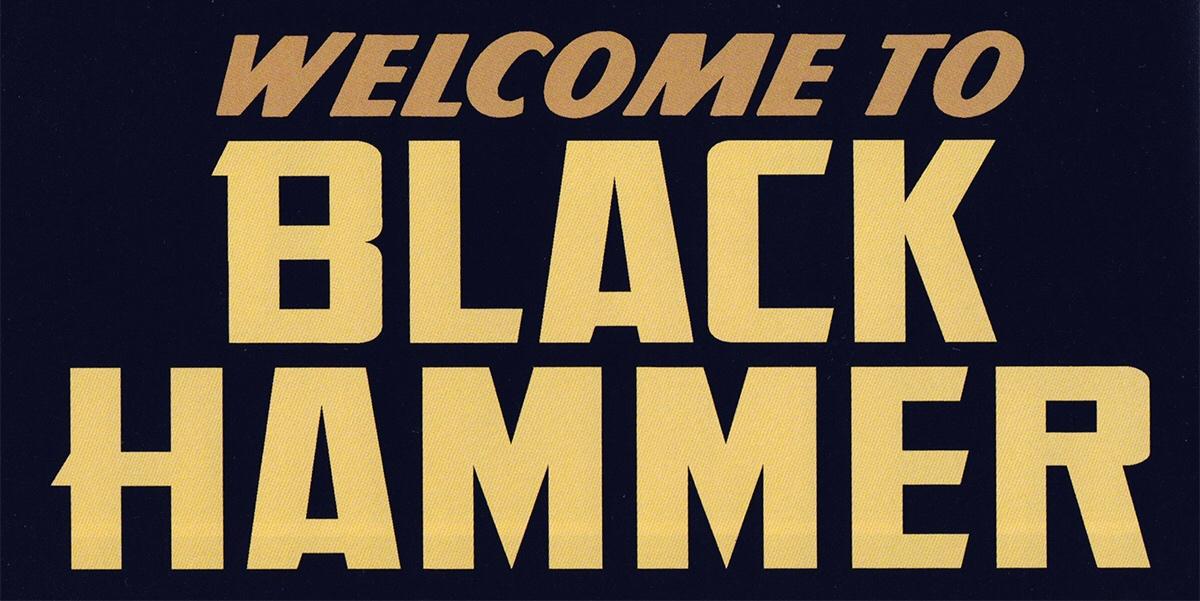 Black Hammer Volume 1