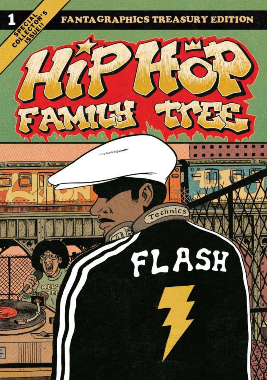 Hip Hop Family Tree Volume 1